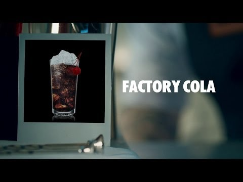 FACTORY COLA DRINK RECIPE - HOW TO MIX