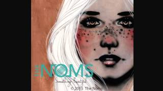 Reflection The Noms Official Audio