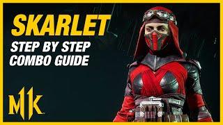 Mortal Kombat 11: Skarlet Combo Guide - Step By Step + Tips and Tricks