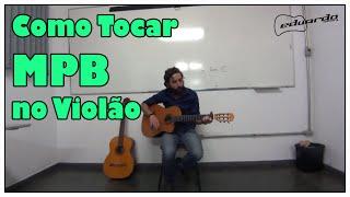 download musica Como Tocar MPB no Violão l Aula 7