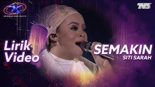[Lirik Video] Siti Sarah - Semakin | #AJL33