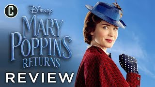 Mary Poppins Returns Movie Review - Cinema Magic for the Holidays