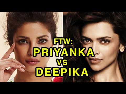 For The Win: Priyanka Chopra vs Deepika Padukone