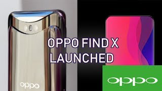 Oppo Find X official with a Pop-up slider with Three Cameras launched    2018   