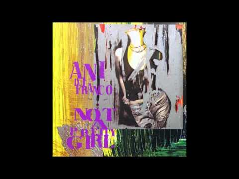 Ani Difranco - Cradle & All