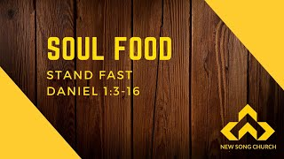 07/5/20 Soul Food Pastor Ryan Song -  Stand Fast