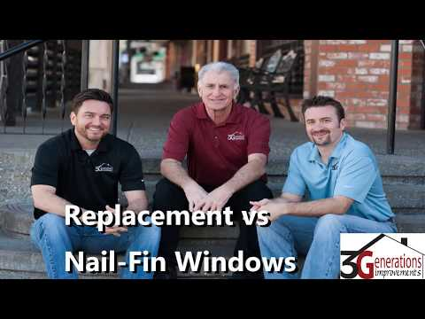 Replacement vs Nail Fin Window Installation