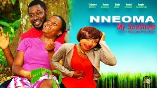 Nneoma My Soulmate  - 2015 Latest Nigerian Nollywood  Movie