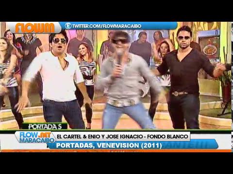 El Cartel & Enio y Jose Ignacio - Fondo Blanco @ Portadas, Venevision (2011)