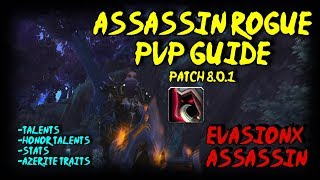 BFA Assassin Rogue PvP Guide - Talents/Honor Talents/Stats/Azerite Gear