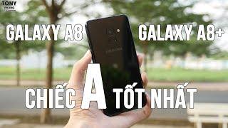 Đánh giá, trải nghiệm thực tế Galaxy A8/A8+ Đây là chiếc A tốt nhất!