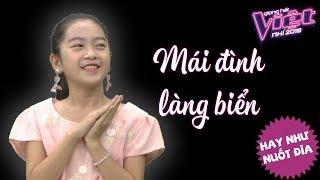 """Kiều Minh Tâm  - Giọng hát Việt nhí """"hát chay"""" Mái đình làng biển hay như """"nuốt đĩa"""""""
