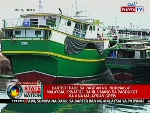 SONA: Barter trade sa pagitan ng Pilipinas at Malaysia, ipinatigil