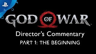 God of War Director's Commentary: Part 1 – The Beginning | PS4