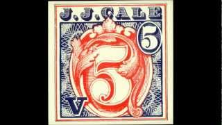 J.J. Cale - Fate Of A Fool