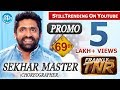 Sekhar Master Exclusive Interview PROMO | FranklyWithTNR #69 ...