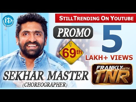 Sekhar Master Exclusive Interview PROMO | FranklyWithTNR #69 | Talking Movies With iDream thumbnail
