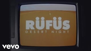 RÜfÜs Du Sol Desert Night