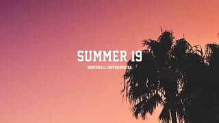 "Dancehall Riddim Instrumental 2019~""Summer 19"" (Prod By. Dan Sky)"