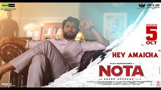 Hey Amaicha Video Song Promo | Nota |