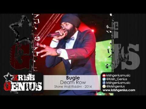 Bugle – Death Row – Stone Wall Riddim · 2014 | Reggae, Dancehall, Bashment