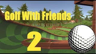 Full Power?l Golf With Friends: Part 2