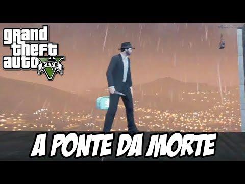 GTA V - A PONTE DA MORTE