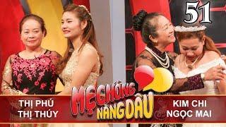 MOTHER&DAUGHTER-IN-LAW| EP 51 UNCUT| Trinh Thi Phu - Nguyen Thi Thuy | Kim Chi - Ngoc Mai| 030318💛