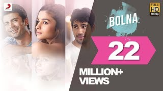 Download Bolna - Kapoor & Sons | Sidharth Malhotra | Alia Bhatt | Fawad Khan | Arijit Singh | Asees | Tanishk 3Gp Mp4