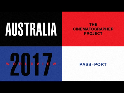 The Cinematographer Project, World View: PASS~PORT