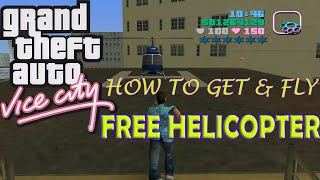 How to get Free Helicopter & how to fly it - GTA Vice City