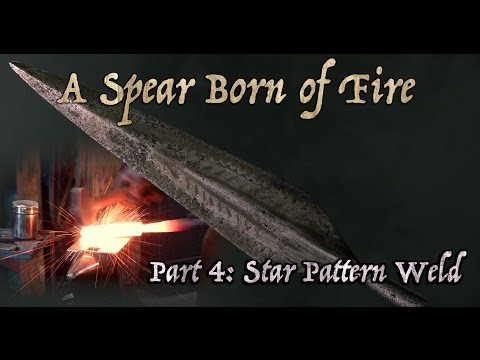 Forge-Welding the Spear Star Pattern (A Spear Born of Fire: Ep. 4)