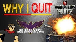 Why I QUIT World of Tanks Blitz