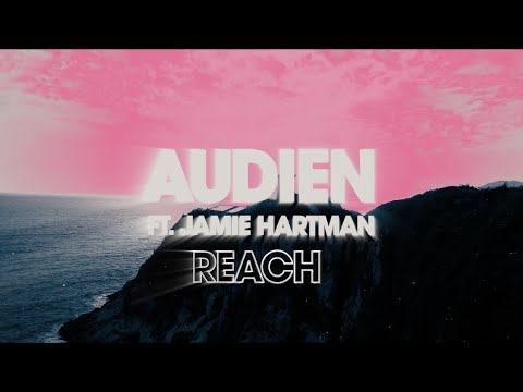 Download Audien - Reach Feat. Jamie Hartman    Mp4 baru