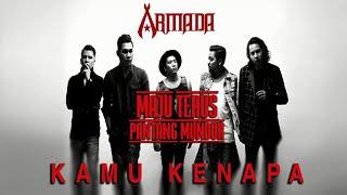 Armada - Kamu Kenapa (Official Audio)