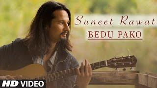 Suneet Rawat : Bedu Pako Full Song | Latest Garhwali | T Series