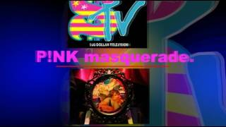 Watch Sug P!nk Masquerade. video