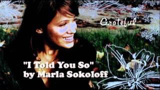 Marla Sokoloff - I Told You So