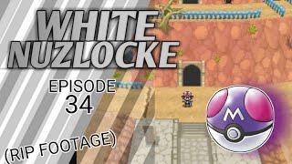 The End Of The Road!   Pokemon White Nuzlocke Episode 34