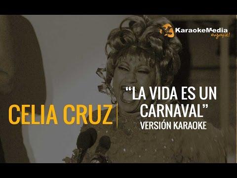 Celia Cruz - La Vida Es Un Carnaval (Karaoke)