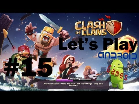 Let's Play Clash of Clans Episode #15