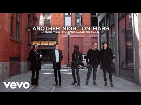 The Maine Another Night On Mars rock music videos 2016