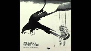 Foy Vance - Be The Song (iTunes Release)