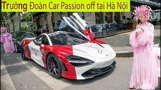 Car Passion 2019: Trưởng đoàn đi McLaren 720S off cùng dân chơi Tùng Vàng tại Hà Nội