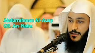 Abdurrahman Al-Ausy, QS. AN-NABA