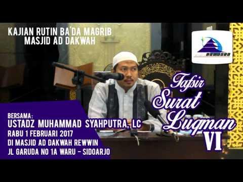 Tafsir Surat Luqman VI - Ustadz Muhammad Syahputra, Lc
