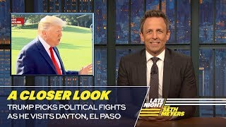 Trump Picks Political Fights as He Visits Dayton, El Paso: A Closer Look