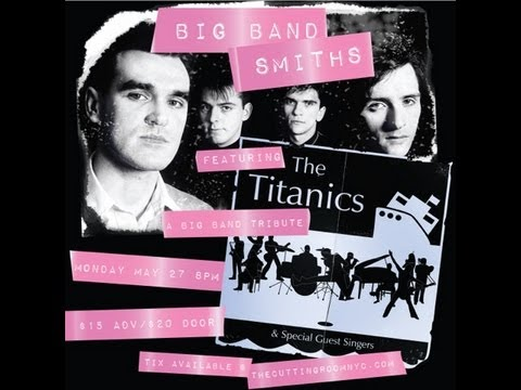Big Band Smiths - Ask - The Titanics feat. Joan Estep