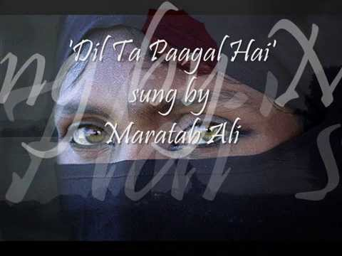 Dil taa Paagal Hai Sung By Maratab Ali presented by Balwant...