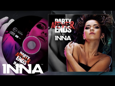 INNA - Live Your Life [Party Never Ends Album] Music Videos